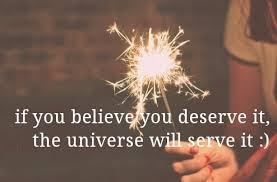 believe you deserve