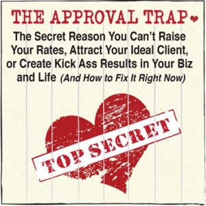 The Approval Trap